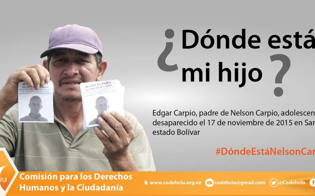 Nelson Carpio tiene 3 años desaparecido entre el silencio y el olvido estatal